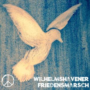Friedensmarsch Wilhelmshaven